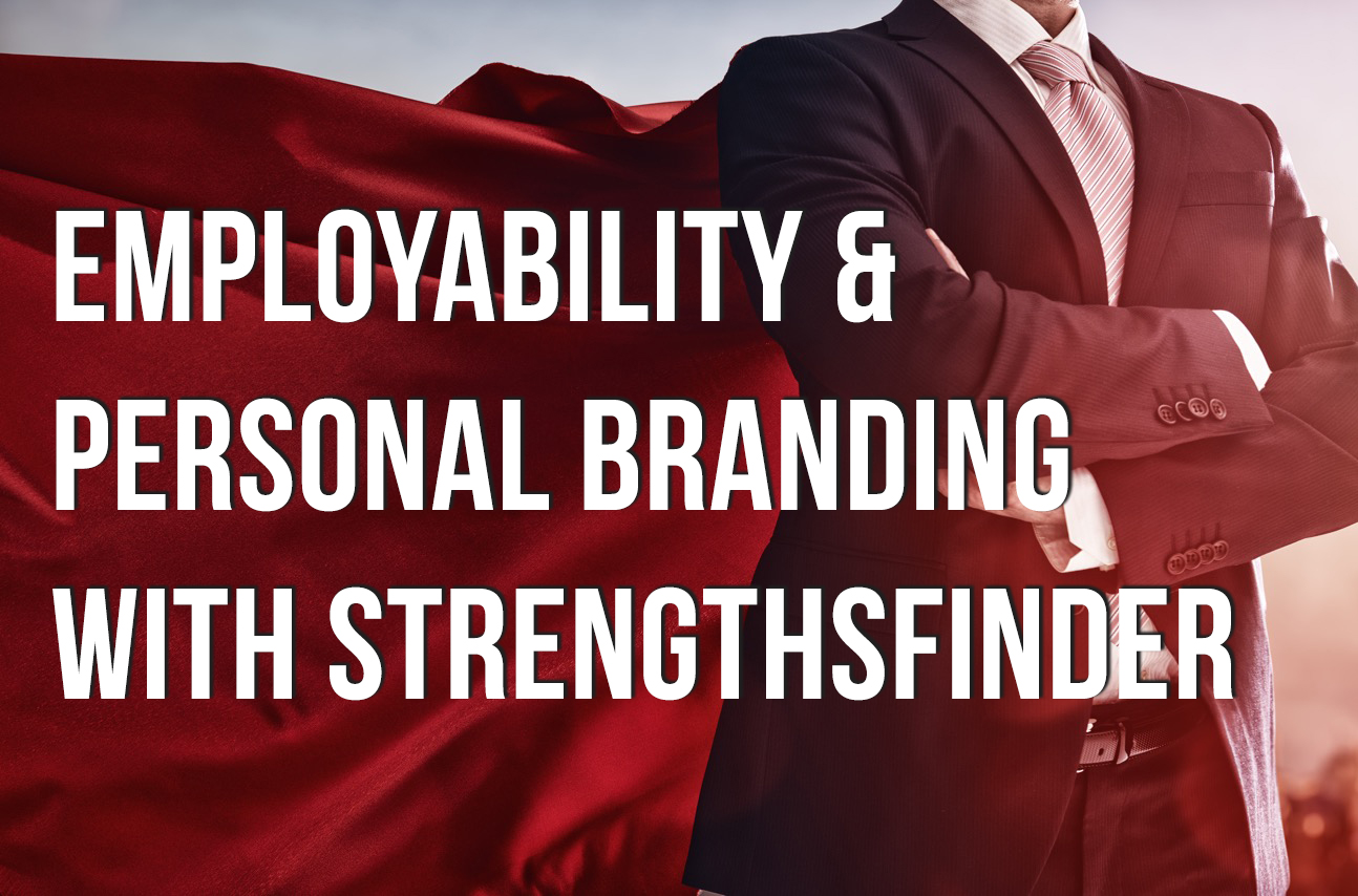 Employability Personal Branding Strengths strengthsfinder singapore strengthsfinder asia coach consultants coaching mentoring leadership strengths based leadership personal branding managerial supervisory