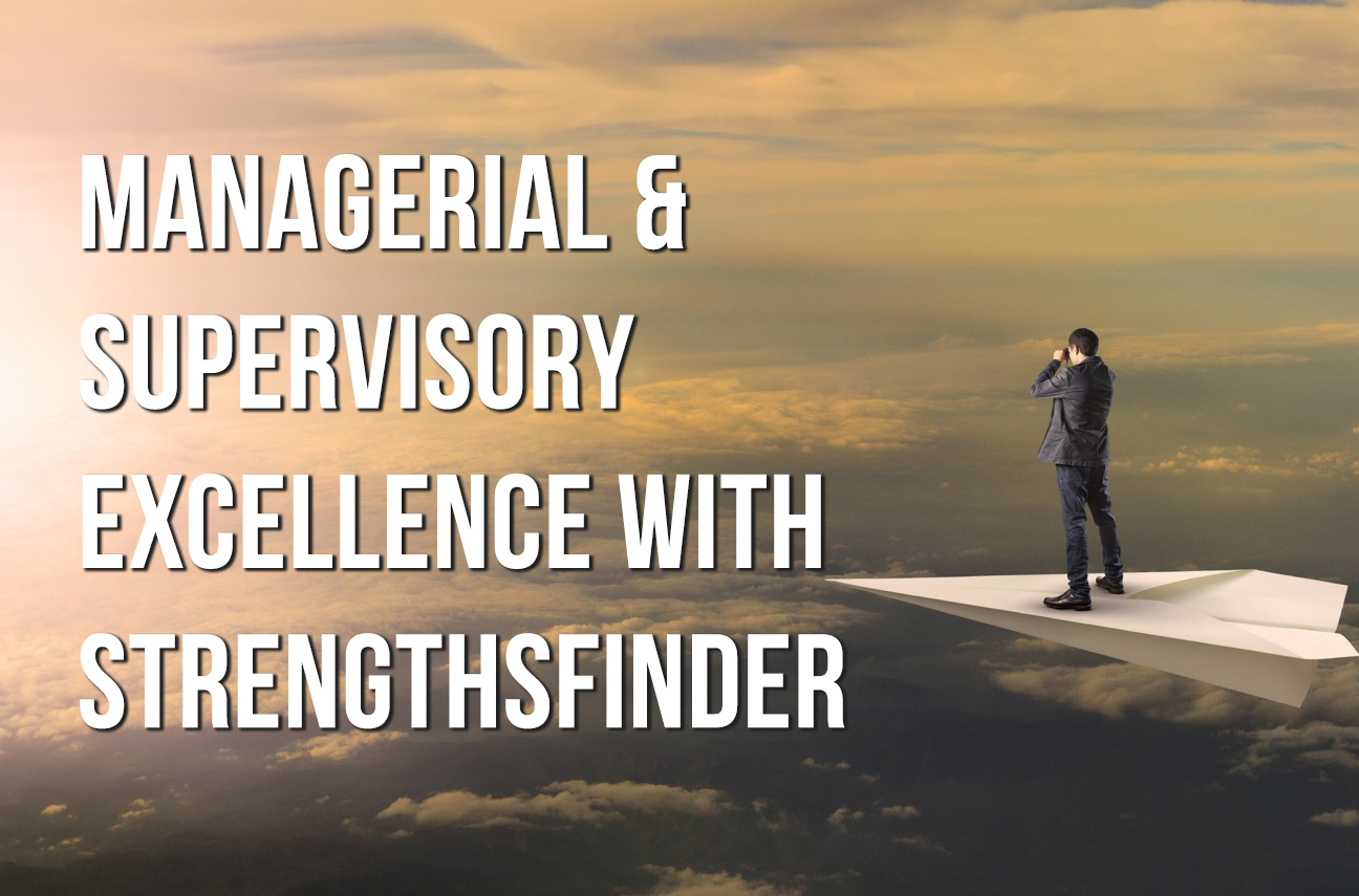 StrengthsFinder Singapore Management Skills strengthsfinder singapore strengthsfinder asia coach consultants coaching mentoring leadership strengths based leadership personal branding managerial supervisory